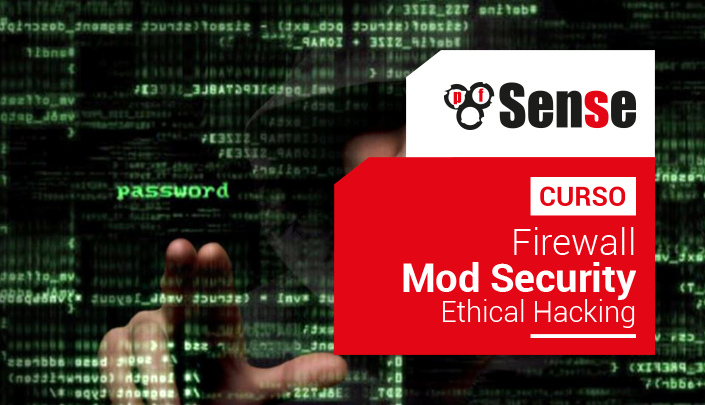 Curso Firewall con Pfsense, Mod Security, Ethical Hacking